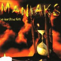 Maniaks - Le Jour Et La Nuit - CD