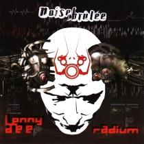 Lenny Dee & Radium - Noise Brulee - CD
