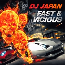 DJ Japan - Fast & Vicious - CD