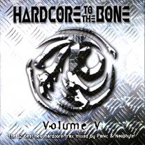 Hardcore To The Bone - Volume 5 - 2CD