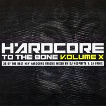 Hardcore To The Bone - Volume 10 - 2CD