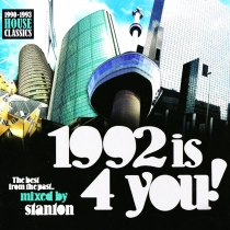 1992 Is 4 You - Mixed by Stanton - 2CD
