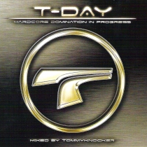 T-DAY CD mixed by Tommyknocker