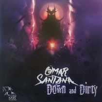 Omar Santana - Down And Dirty