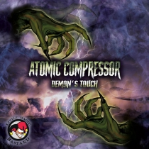 Atomic Compressor - Demon's Touch