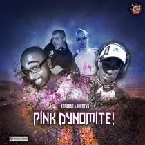 Abraxas & Jordens - Pink Dynomite!