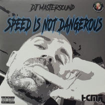 DJ Mastersound - Speed Is Not Dangerous