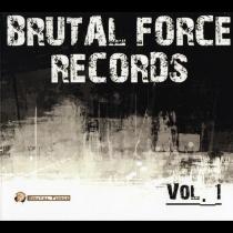 Brutal Force Records Vol .1