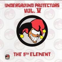 Underground Protectors V - 5th Element