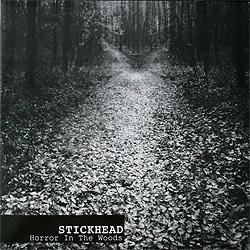 Stickhead - Horror In The Woods