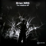 Brian NRG - The rebellious EP