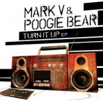 Mark V & Poogie Bear - Turn it up EP (WHITE LABEL - black cover)