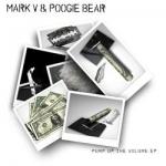 Mark V & Poogie Bear - Pump up the volume