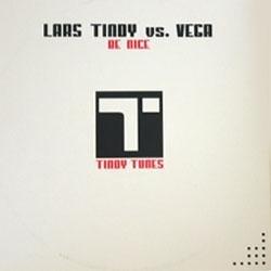 Lars Tindy vs. Vega - Be Nice / Fly With Me