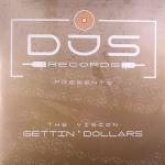 The Vision - Gettin' dollars