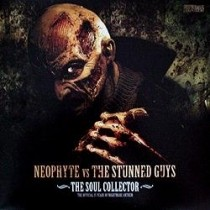 Neophyte vs The Stunned Guys - The soul collector