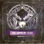 The Supreme Team -The Ugly side Of Life