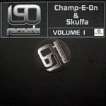 Champ-E-On & Skuffa - Volume 1