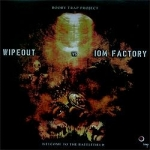 Wipeout vs IOM Factory - Welcome to the battlefield