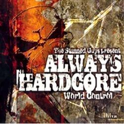 Always Hardcore Vol.20 - World Control - 2CD !!! SUPER OFFER !!!