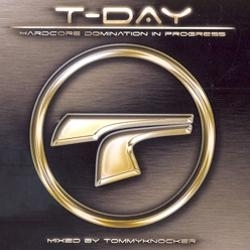 T-Day - Mixed by Tommyknocker CD !!! SUPER OFFER !!!