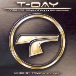 Tommyknocker - T-Day - Hardcore Domination In Progress