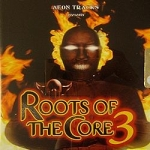 Roots of the core volume 3