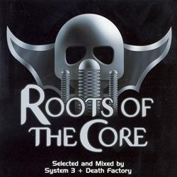 Various Artists - Roots of the core vl.1
