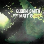 Bjorn Smith ft. Matt B - Failure