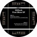 Wilfuck - First blow ep