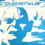 Roughstyler - Wizards of cocaine