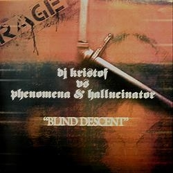 Dj Kristof vs Phenom - Blind descent