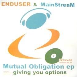 Enduser & Mainstream - Mutual obligation ep