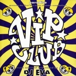 Vip Club Vol 1 - Mixed by EVA